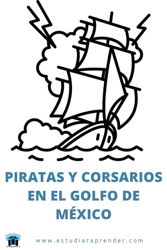 piratas y corsarios en el golfo de mexico