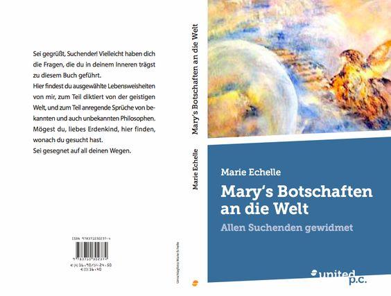 Mary's Botschaften an die Welt von Marie Echelle erhältlich bei Thalia, Amazon,