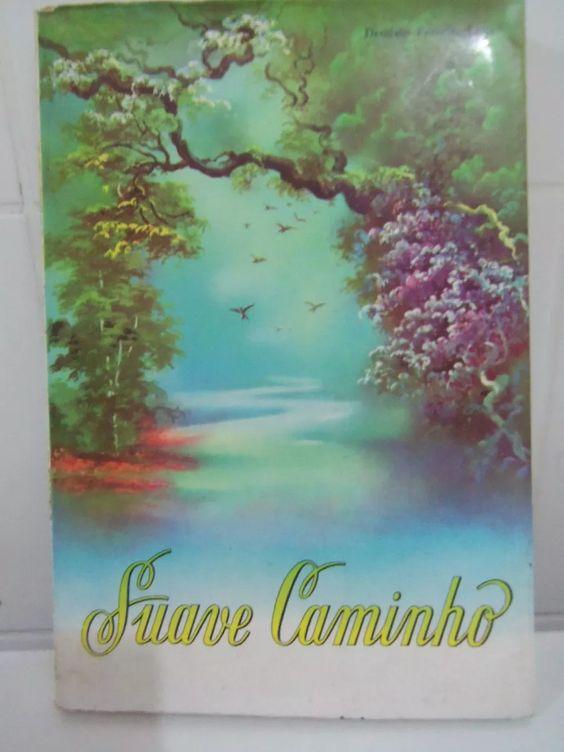 Livro Suave Caminho Deodato Ferreira Leite - B3 - R$ 10,00 no MercadoLivre