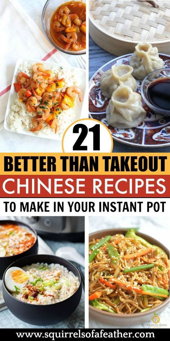 21 Instant Pot Chinese Recipes Quicker and Better Than Takeout