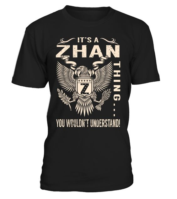 It's a ZHAN Thing, You Wouldn't Understand