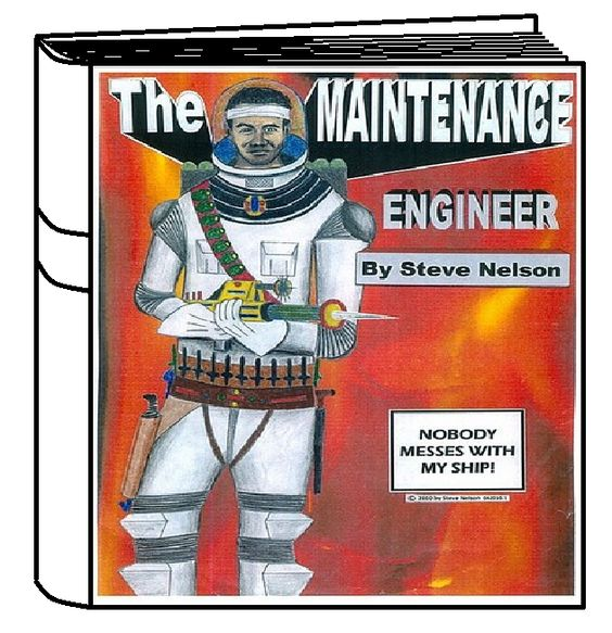 'The Maintenance Engineer'  by Steve Nelson. TME includes tons of exciting pics! TME is Action & Adventure at the edge of the galaxy! After all, Nobody Messes with The Maintenance Engineer's  Ship! NOBODY!! Now at: Smashwords.com Slideshow:http://www.youtube.com/watch?v=mtDT2_th2Ls