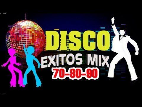 Musica Disco De Los 70 80 90 Mix En Ingles Exitos Mejores Canciones Discotecas 70y 80y 90 Exitos Youtube Musica Disco Mejores Canciones Musica Dance