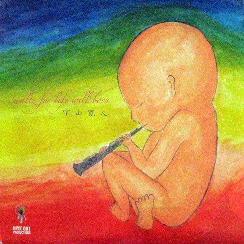 Uyama Hiroto - Waltz For Life Will Born