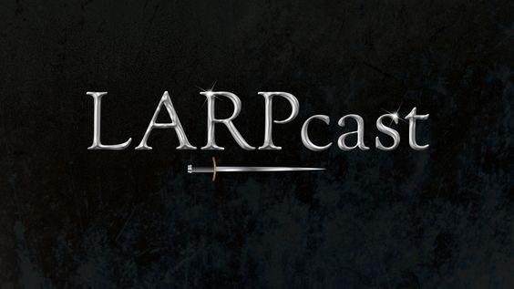 LARPcast. New LARP-focused vlog series coming very soon!