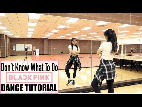 Blackpink Don T Know What To Do Lisa Rhee Dance Tutorial Youtube Dance Tutorial Blackpink
