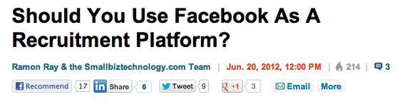 http://www.businessinsider.com/should-you-use-facebook-as-a-recruitment-platform-2012-6