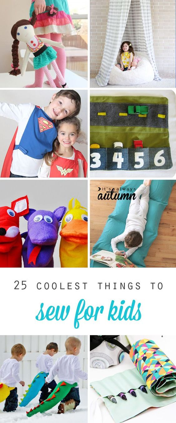 25 coolest things to sew for kids: toys, costumes, floor pillows, sleeping bags, and more! Great ideas for birthday gifts, Christmas presents, and everyday DIY fun.