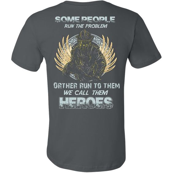 WE CALL THEM HEROES