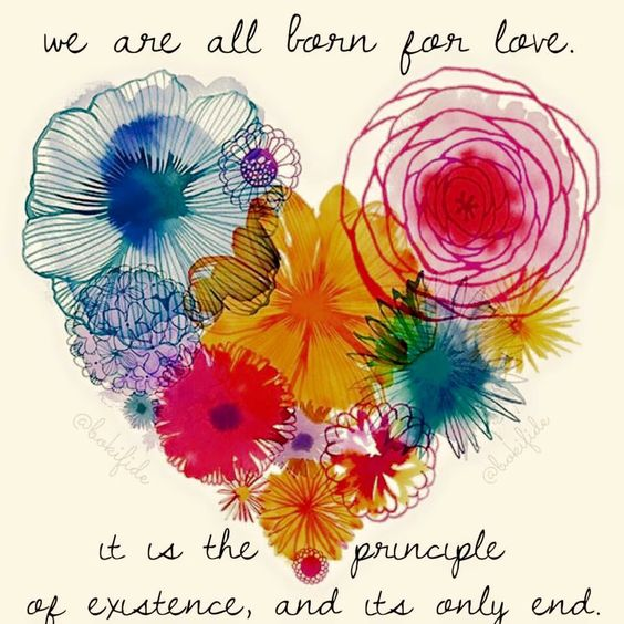We are all born for love!