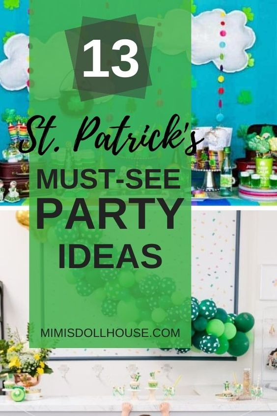 Must See St Patrick S Day Party Ideas In 2020 Fun Kids Party Childrens Valentines Paddys Day