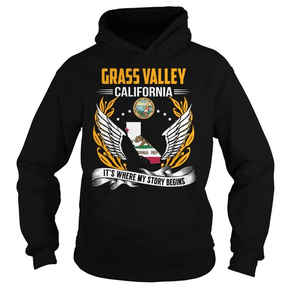 Grass Valley, California It's Where My Story Begins T-Shirts, Hoodies. Get It Now ==► https://www.sunfrog.com/States/Grass-Valley-California--Its-Where-My-Story-Begins-103026374-Black-Hoodie.html?id=41382