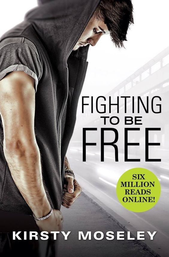 Fighting To Be Free by Kirsty Moseley: Cover Reveal http://thebookdisciple.com/fighting-free-kirsty-moseley-cover-reveal/