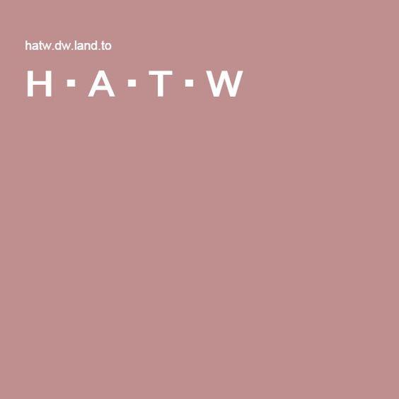 H・A・T・W