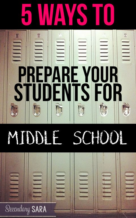 5 Ways To Prepare Students For Middle School Middle School Secondary Teacher School Transition