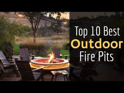 Top 10 Best Outdoor Fire Pit Buying Guidelines Of 2019 Techwhippet Outdoor Fire Outdoor Fire Pit Fire Pit