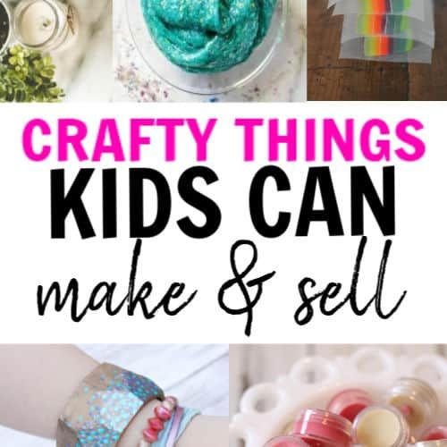 11 Easy Things Kids Can Make Sell Kids Crafts To Sell Market