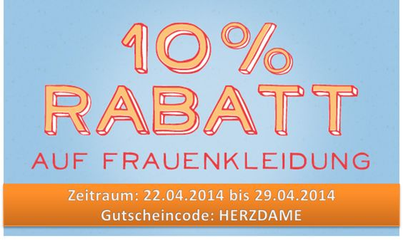 Vom 22. bis 29. April kann sich vor allem unsere weibliche Kundschaft über satte Ersparnisse freuen. Denn in diesem Zeitraum gibt es alle Frauenkleidungsstücke 10% günstiger. Auch eine tolle Gelegenheit für ein ganz persönliches Muttertagsgeschenk. 10% Rabatt auf Frauenbekleidung  Zeitraum: 22.04.2014 bis 29.04.2014 Gutscheincode: HERZDAME http://www.t-shirt-mit-druck.de/frauen-kleidung-selbst-gestalten.htm