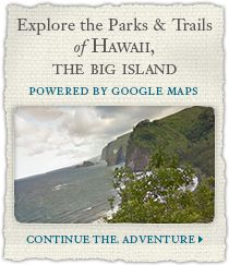 Explore the Parks and Trails of Hawaii, the Big Island