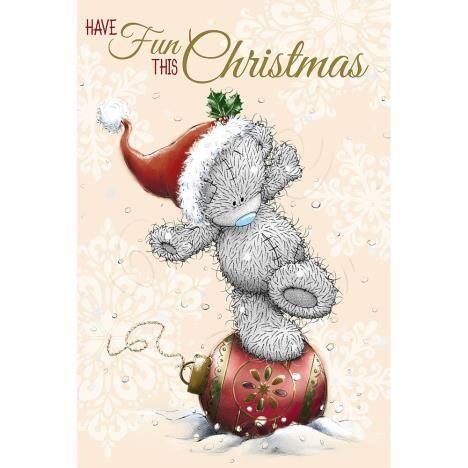 Tatty Teddy Balancing On Decoration Me to You Bear Christmas Card: