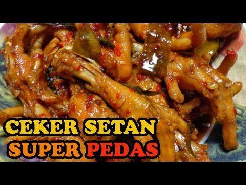 Cara Memasak Ceker Ayam Setan Super Pedas Youtube Resep Makanan Resep Masakan Resep Masakan Indonesia