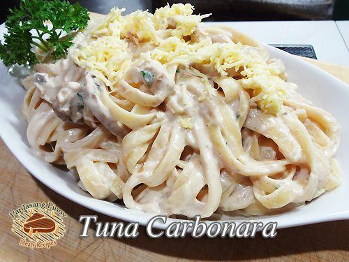 Tuna Carbonara Recipe Panlasang Pinoy Meaty Recipes Recipe Tuna Carbonara Recipe Carbonara Recipe Carbonara Recipe Creamy