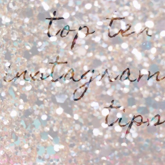 Instagram // 10 Top Tips