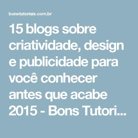 15 blogs sobre criatividade, design e publicidade para você conhecer antes que acabe 2015 - Bons Tutoriais