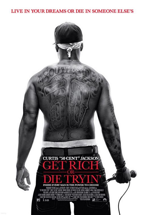 Get Rich Or Die Tryin Movie Poster 3 How To Get Rich African American Movies Movie Posters