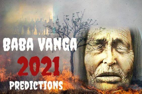 Voorspellingen 2021 Baba Vanga