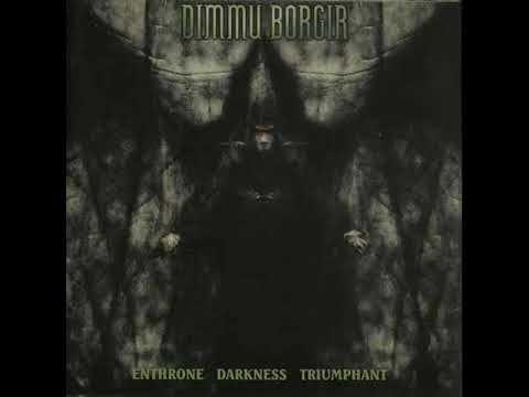 Dimmu Borgir Enthrone Darkness Triumphant Full Album 1997 Youtube In 2020 Dimmu Borgir Triumphant Album
