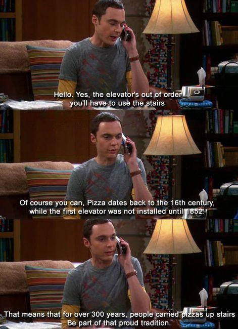 Sheldon ordering pizza.
