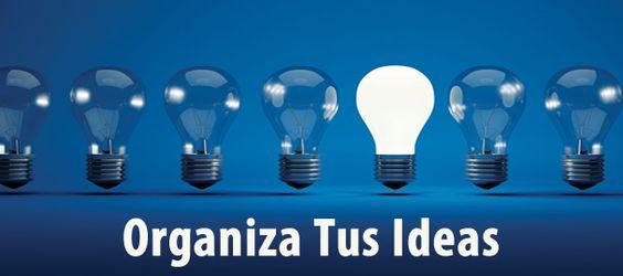 Una vez que tengas claras cuales son tus ideas, organiza cada una de ellas de menor a mayor complejidad.