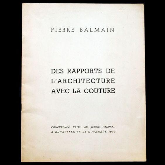 Des rapports de l'architecture avec la couture, discours de Pierre Balmain (1950)