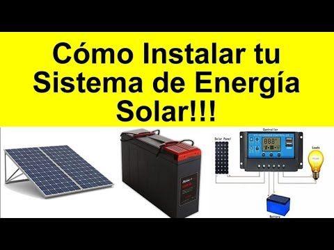 Como Conectar El Sistema De Energia Solar Youtube Sistema De Energia Solar Energia Solar Sistema De Paneles Solares