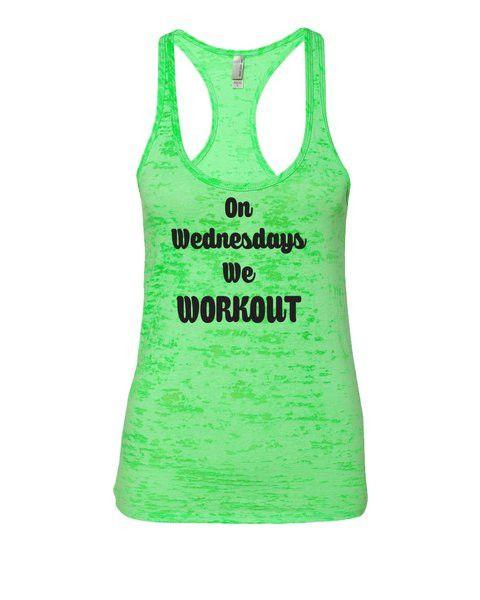 On Wednesdays we Workout