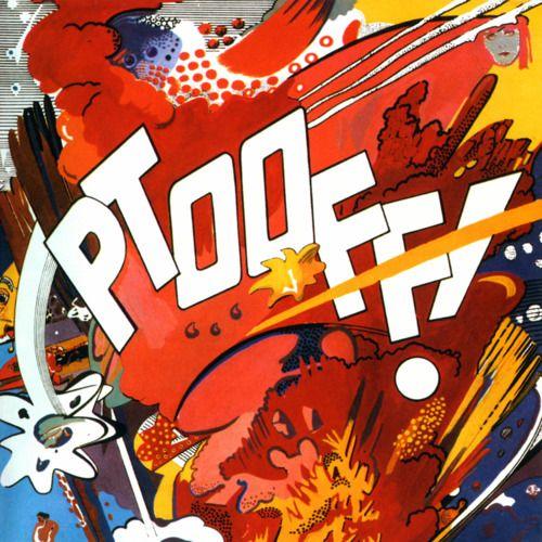 2009 The Deviants - Ptooff! [Esoteric ECLEC2118] artwork: Kipps ; Roy Lichtenstein style #albumcover