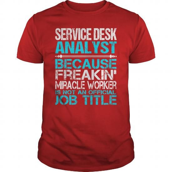 Awesome Tee For Service Desk Analyst T Shirts, Hoodies. Check Price ==► https://www.sunfrog.com/LifeStyle/Awesome-Tee-For-Service-Desk-Analyst-115913213-Red-Guys.html?41382