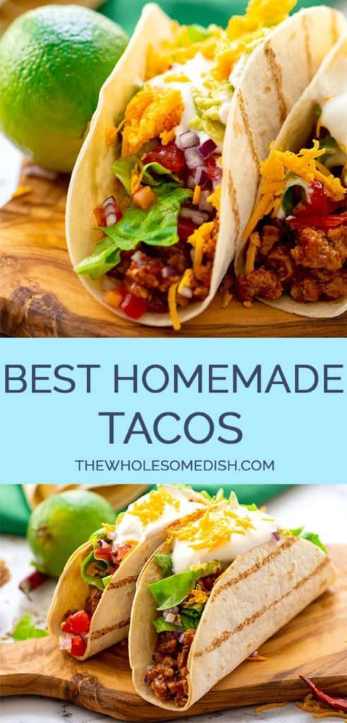 The Best Homemade Tacos The Wholesome Dish Recipe In 2020 Taco Recipes Ground Beef Beef Tacos Recipes Homemade Tacos