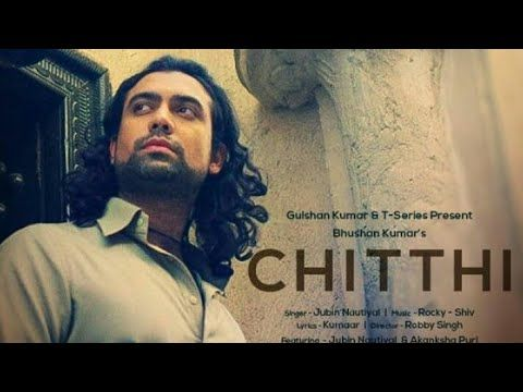 Jubin Nautiyal Chitthi Song Teaser Rocky Shiv Youtube In 2020 Songs Teaser Close To My Heart