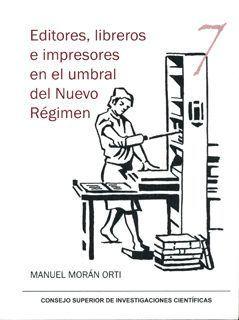 Resultado de imagen de Editores, libreros e impresores en el umbral del Nuevo Régimen