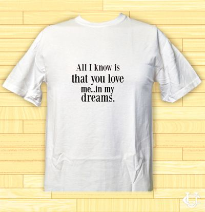 Dreams And Love T-Shirt