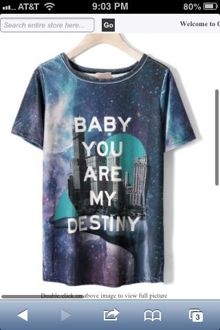 baby you are my destiny