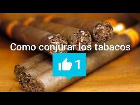 Como Conjurar Los Tabacos Para Consulta Y Volteo Youtube Nombres De Dios Oracion Para Romper Hechizos Tabaco