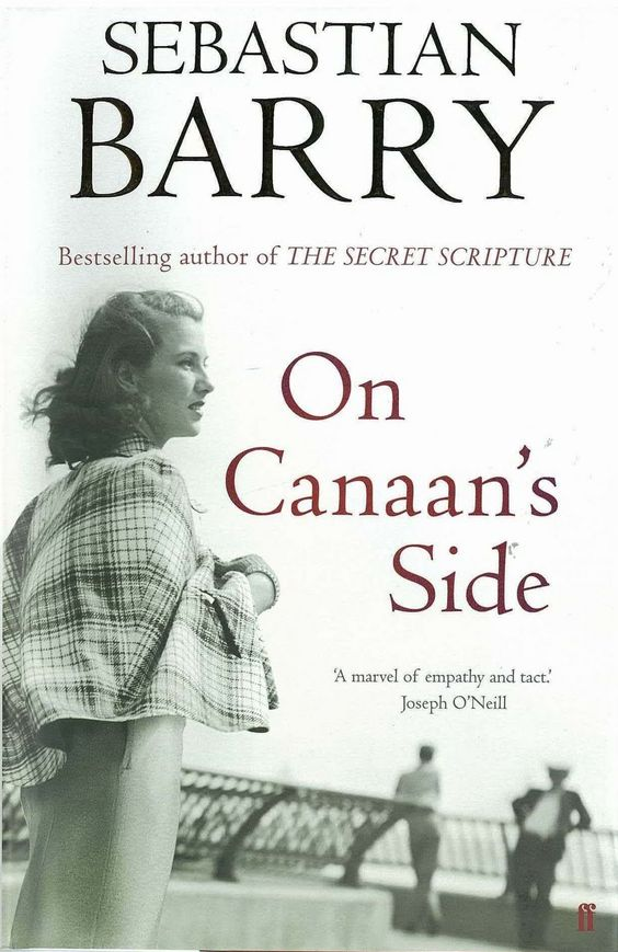 #OnCanaansSide is a 2011 #novel written by #Irish #playwright and #novelist #SebastianBarry. This book won #WalterScottPrize and #longlisted in #ManBookerPrize. The #novel is narrated by the 89-year-old Lily Bere, the sister of the #character #WillyDunne from A Long Long Way and the #daughter of the character #ThomasDunne from The Steward of #Christendom.