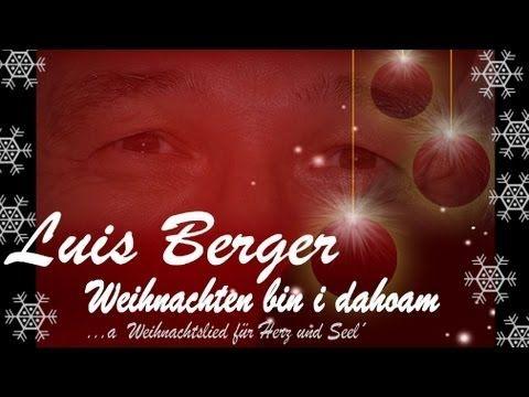 #LuisBerger #Weihnachten bin i dahoam ... - #YouTube  #FroheWeihnachten #Fichtelgebirge