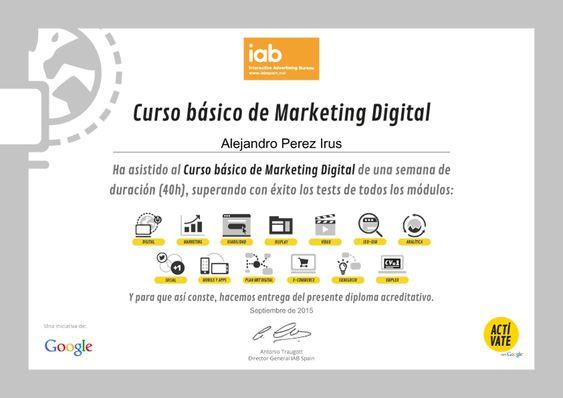 2015 Certificado realización de Curso por Google Activate de Marketing Digital con Reconocimiento para Alejandro Perez Irus AlejandroPI Profesor Software Inmobiliario