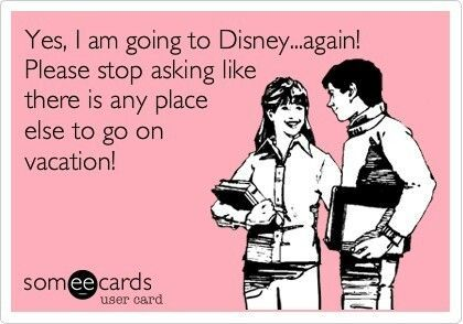 Why Yes, I Am Going To Disney World Again
