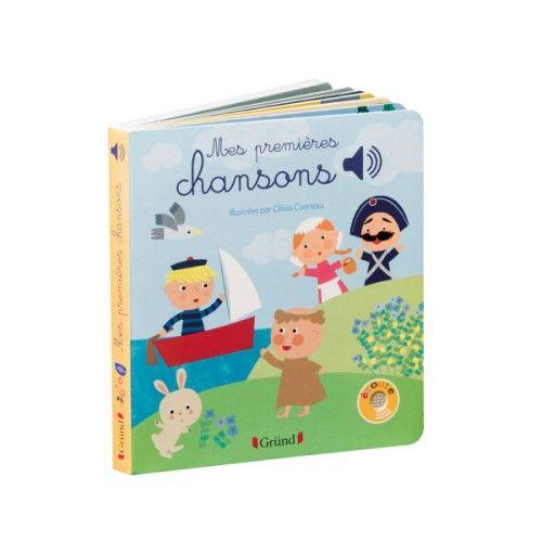 Livre Sonore Mes Premieres Chansons Livre Sonore Chanson Histoire Enfant