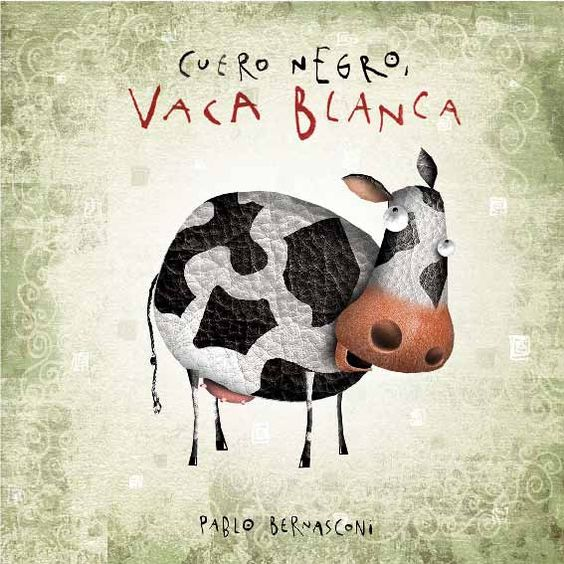 PABLO BERNASCONI: Cuero Negro, Vaca Blanca